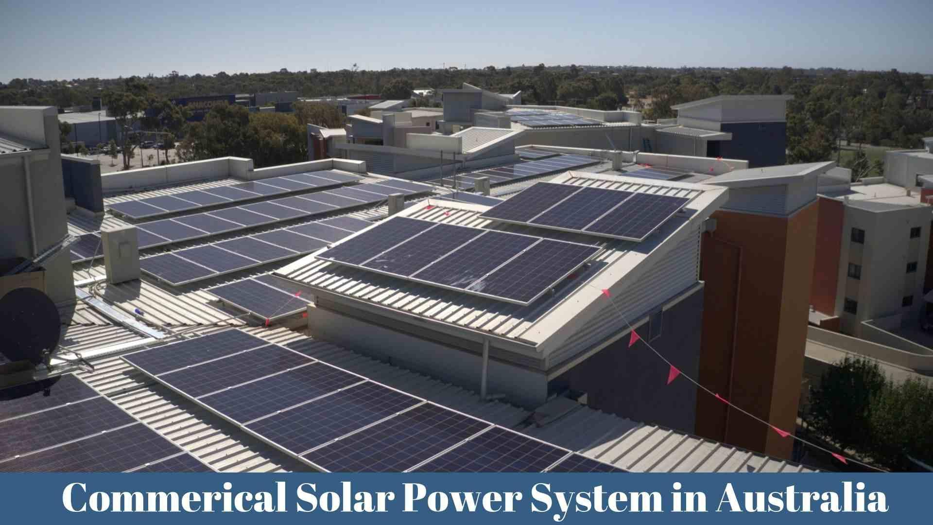 Commerical Solar Power System in Australia