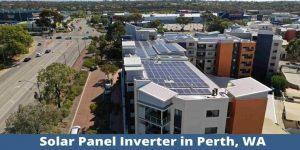 Solar Panel Inverter in Perth, WA