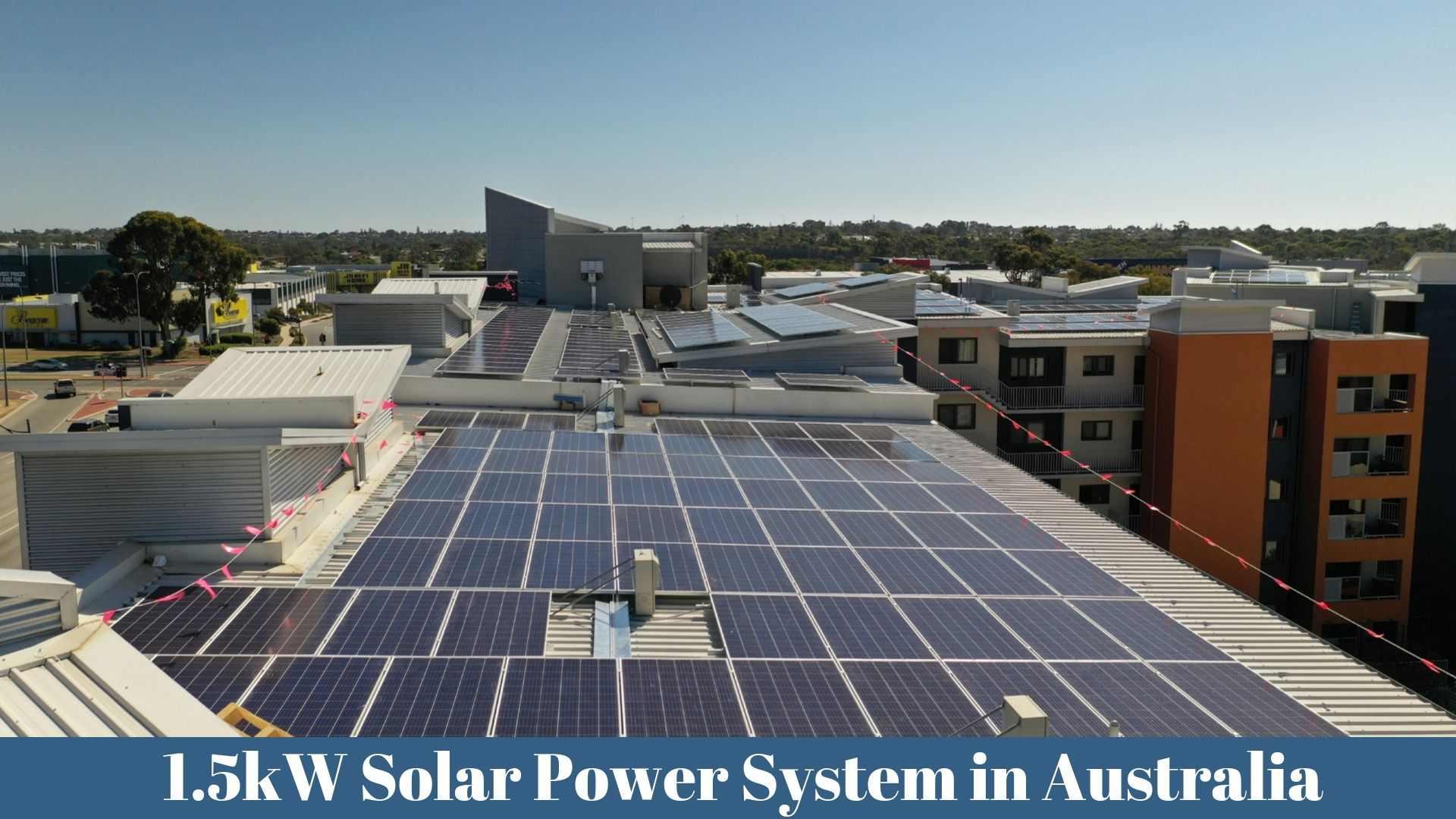 1.5kW Solar Power System Australia
