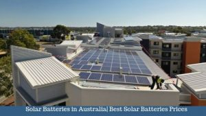 Solar Batteries in Australia