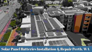 Solar Panel Batteries Installation & Repair Services Perth
