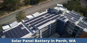 Solar Panel System Installation and Repair Services in Perth, WA